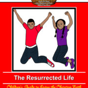 The_Ressurected_Life_Children's_Guide
